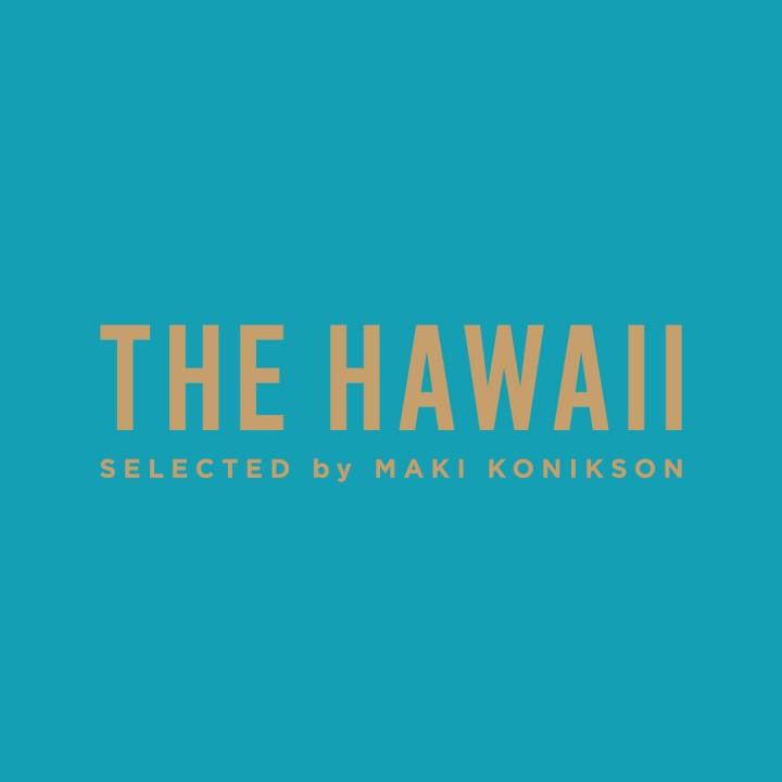 六本木ヒルズ「ザ・ハワイ セレクテッド バイ マキ・コニクソン」 ハワイの人気ブランドを集めたPOP UPショップがHILLS BOXに期間限定オープン!